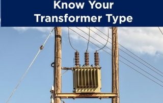 Electric transformer at top of two wooden poles with sky in background and words 'Know Your Transformer Type' across the top of the image.