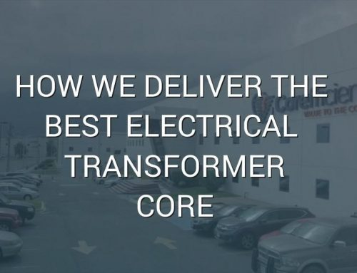 How We Deliver the Best Transformer Core