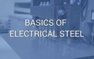 "An image of electrical steel being tested for quality by a machine, with a transparent overlay and the words ""basics of electrical steel"" superimposed on top."