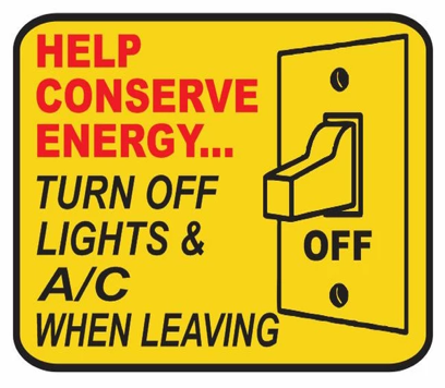 A rendering of a light switch and text how to conserve energy by turning off the lights and A/C when leaving a room.